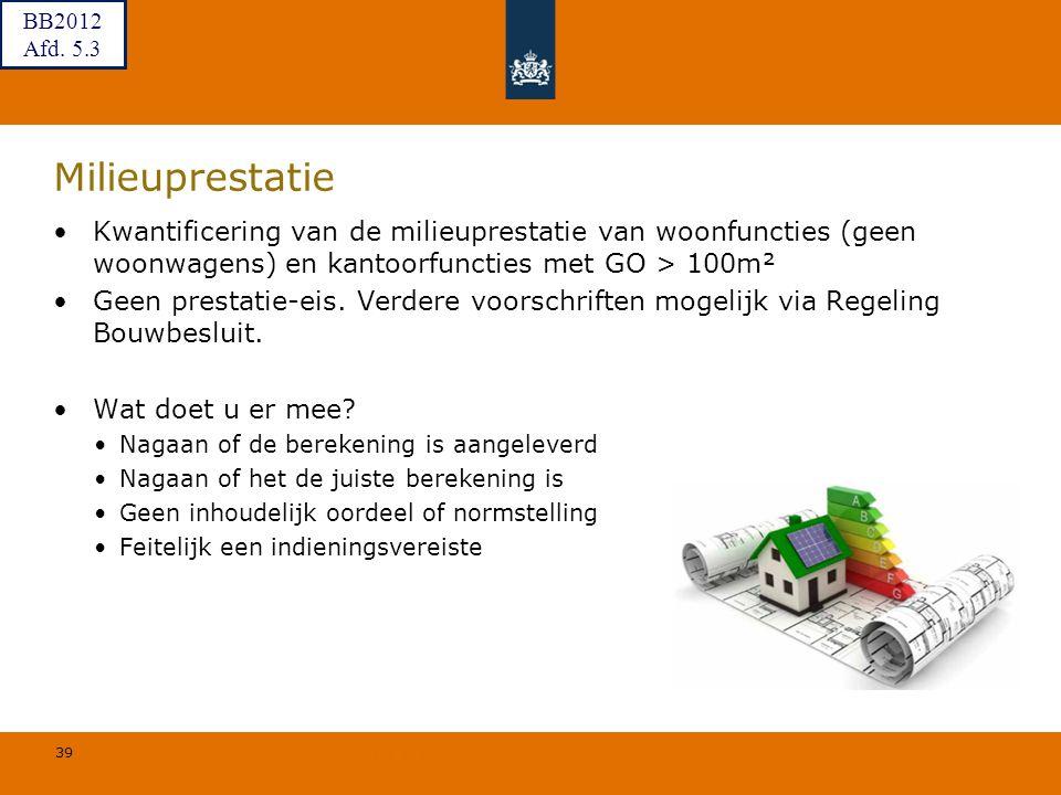 BB2012 Afd. 5.3. Milieuprestatie. Kwantificering van de milieuprestatie van woonfuncties (geen woonwagens) en kantoorfuncties met GO > 100m².