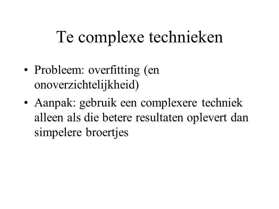 Te complexe technieken