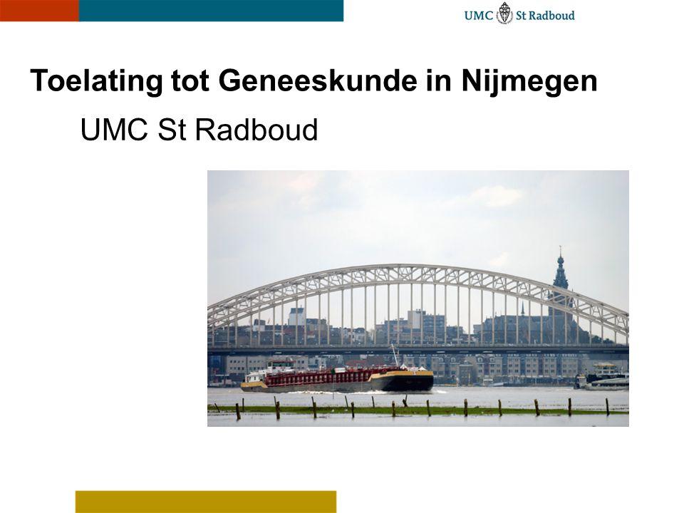 Toelating tot Geneeskunde in Nijmegen