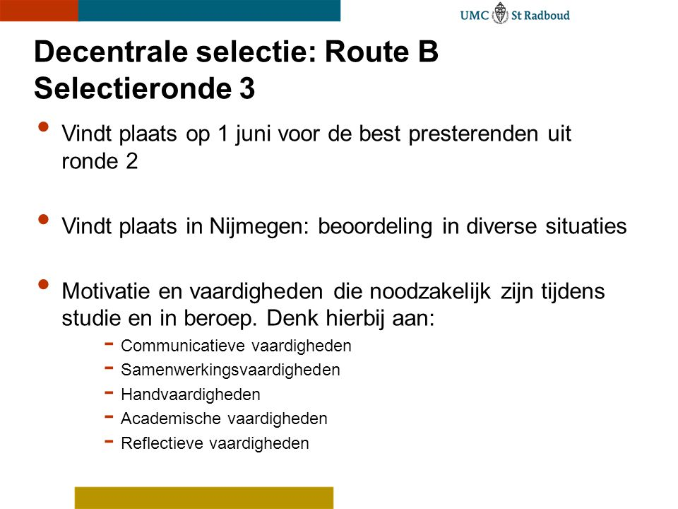 Decentrale selectie: Route B Selectieronde 3