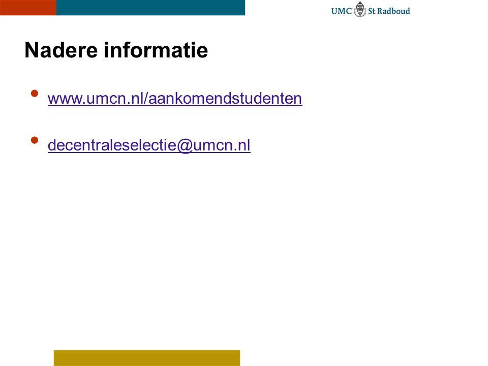 Nadere informatie www.umcn.nl/aankomendstudenten