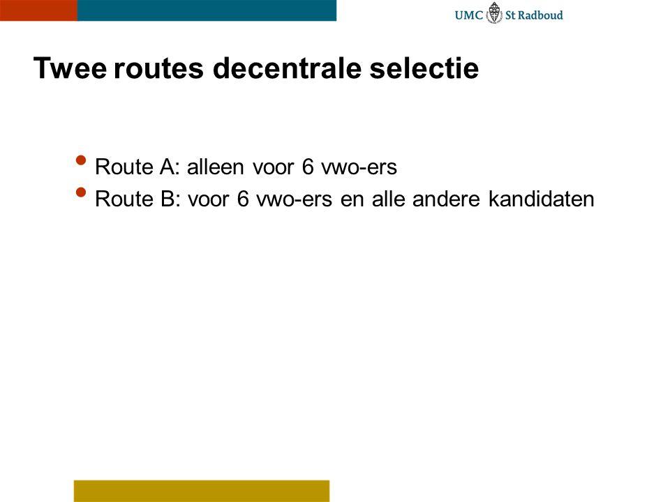 Twee routes decentrale selectie