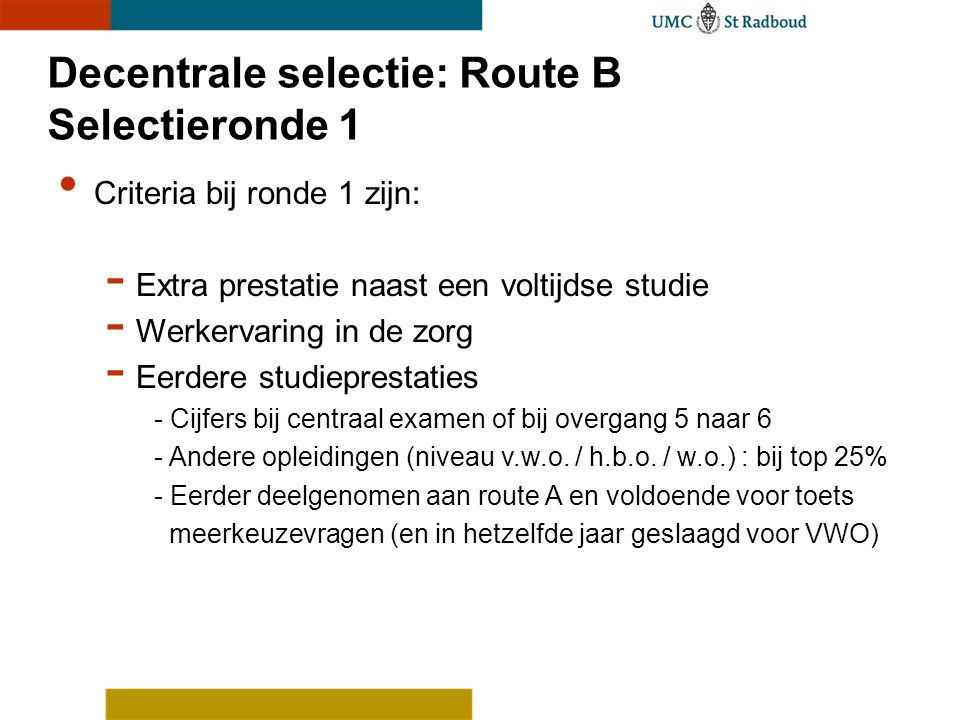 Decentrale selectie: Route B Selectieronde 1