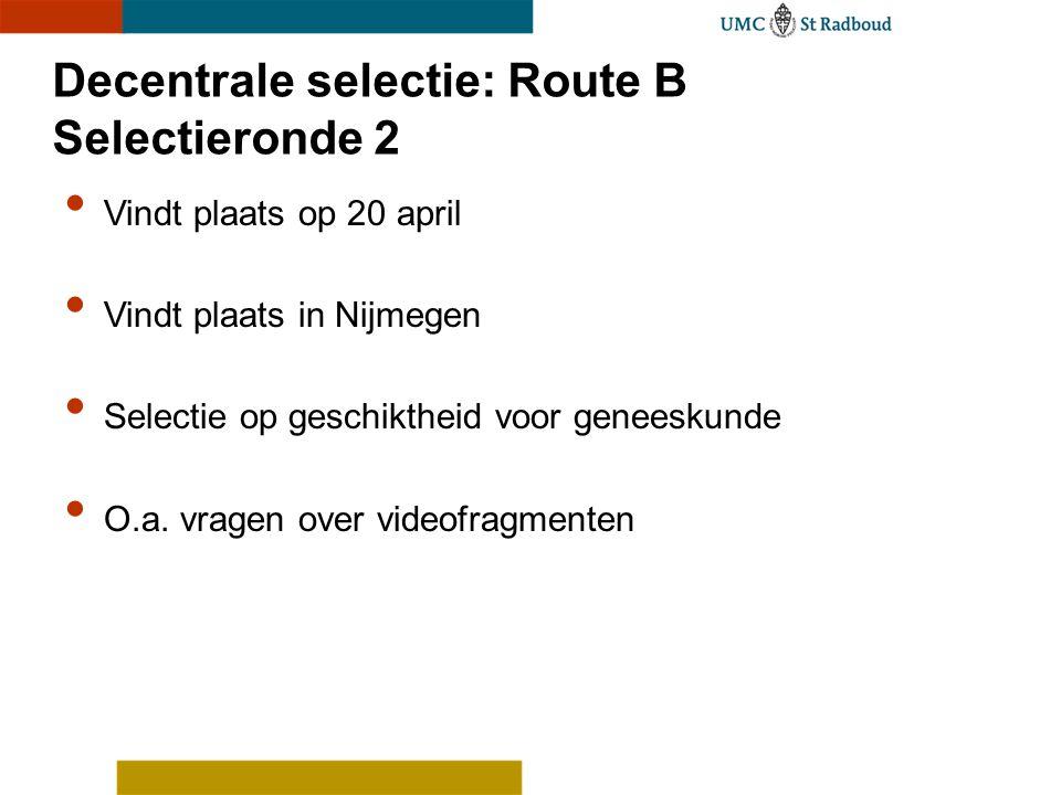 Decentrale selectie: Route B Selectieronde 2