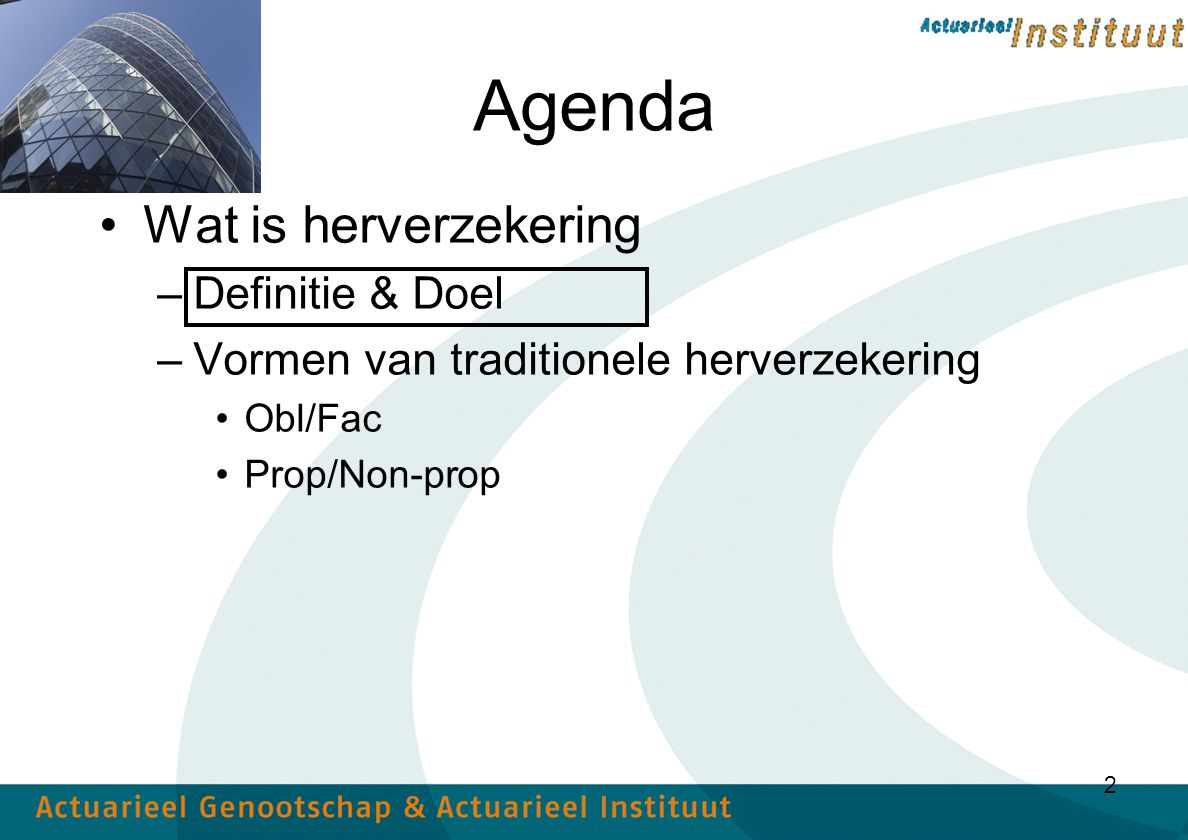 Agenda Wat is herverzekering Definitie & Doel
