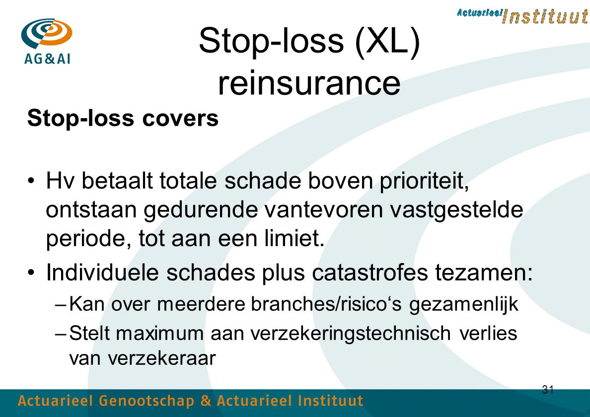 Stop-loss (XL) reinsurance