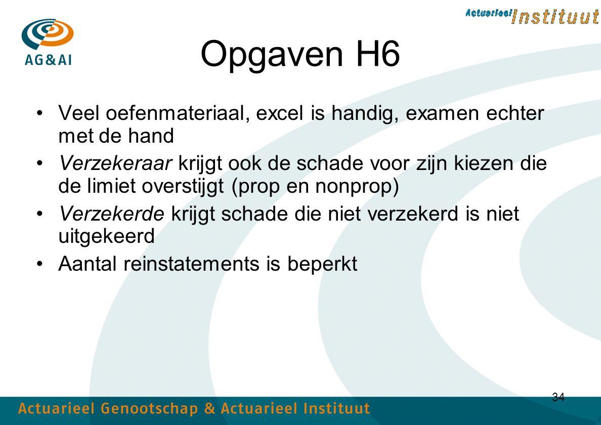 Opgaven H6 Veel oefenmateriaal, excel is handig, examen echter met de hand.