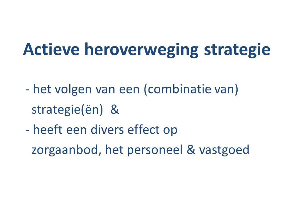 Actieve heroverweging strategie