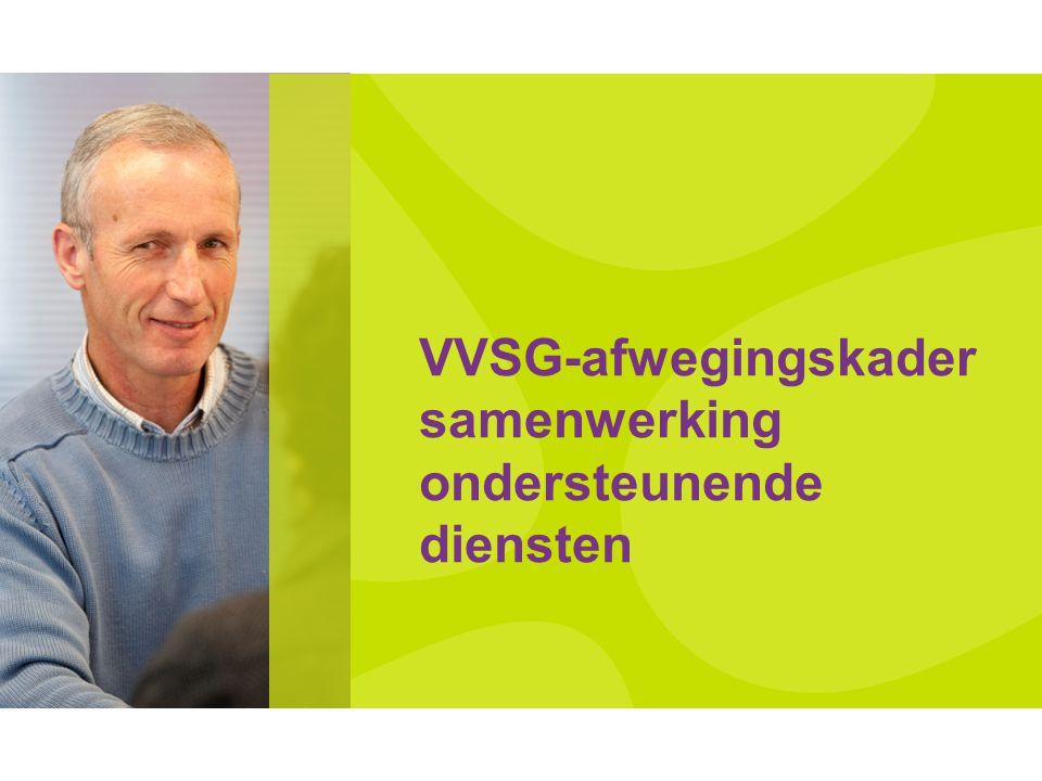 VVSG-afwegingskader samenwerking ondersteunende diensten