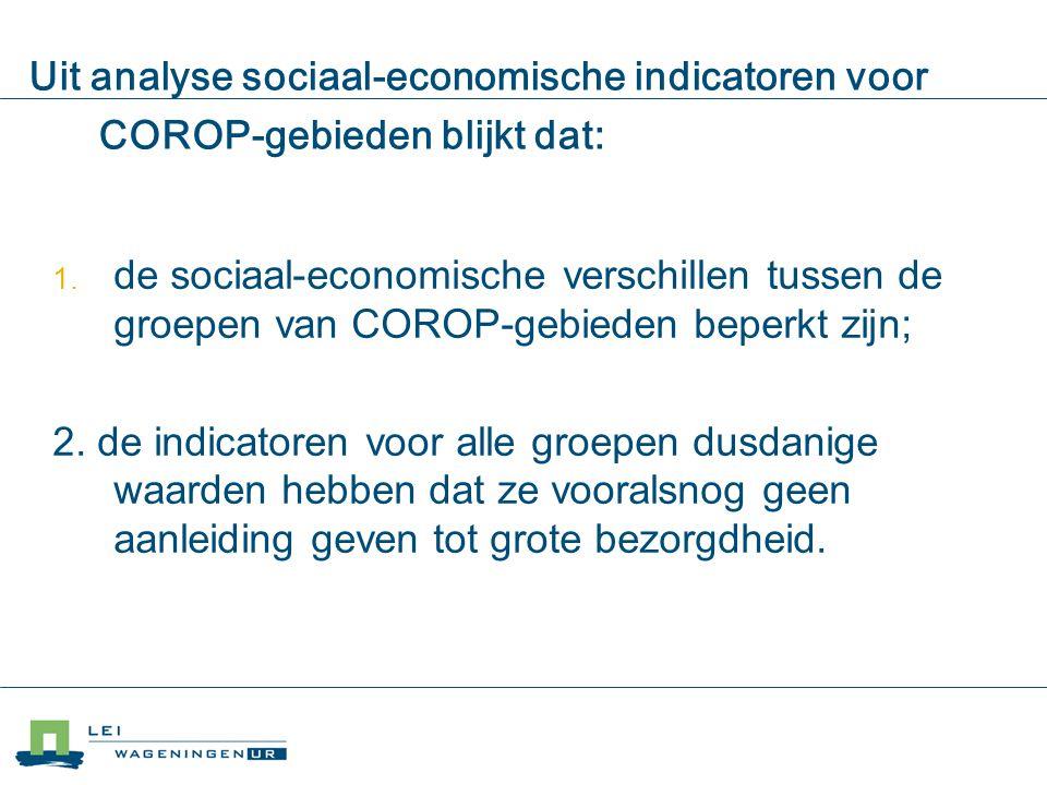 04/04/2017 Uit analyse sociaal-economische indicatoren voor COROP-gebieden blijkt dat: