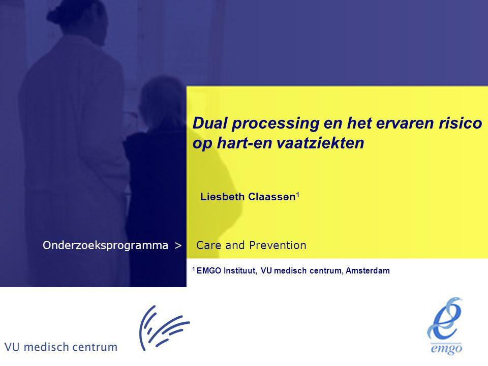Dual processing en het ervaren risico op hart-en vaatziekten
