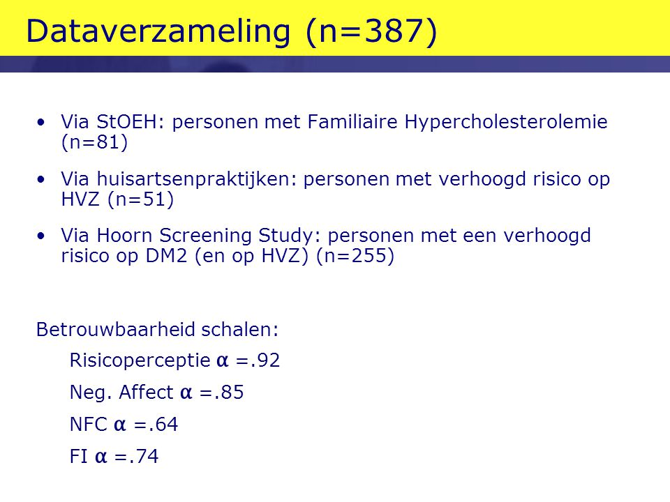 Dataverzameling (n=387) Via StOEH: personen met Familiaire Hypercholesterolemie (n=81)