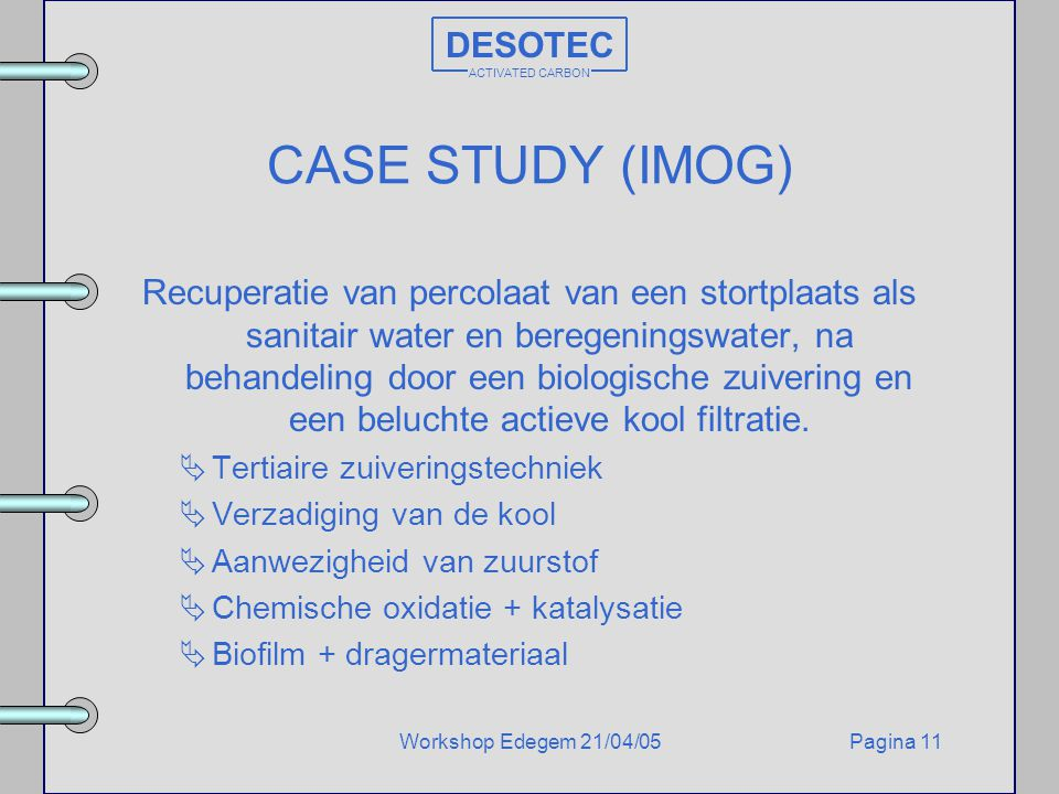 CASE STUDY (IMOG) DESOTEC