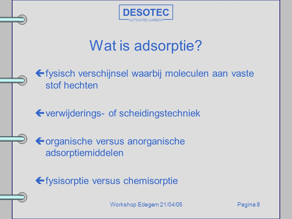 Wat is adsorptie DESOTEC