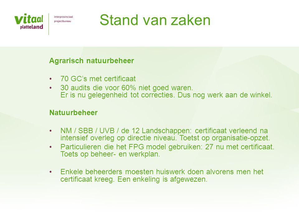 Stand van zaken Agrarisch natuurbeheer 70 GC's met certificaat