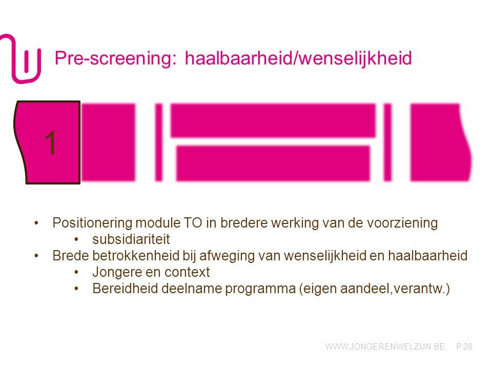 Pre-screening: haalbaarheid/wenselijkheid