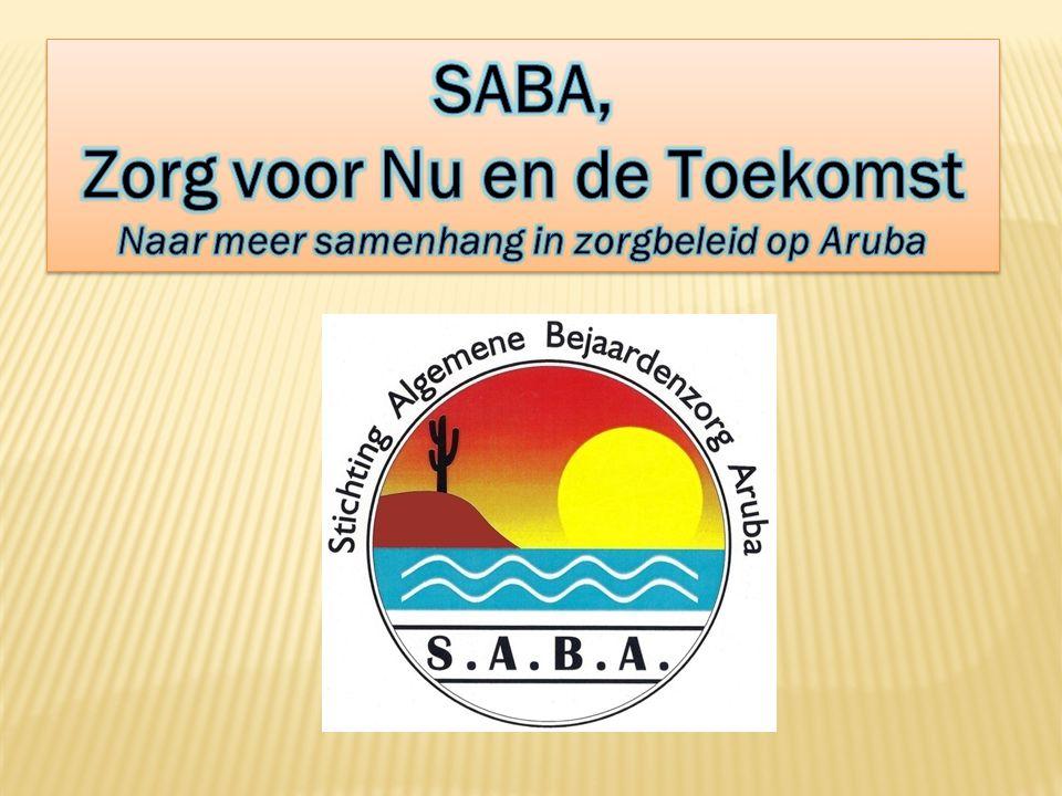 Zorg voor Nu en de Toekomst Naar meer samenhang in zorgbeleid op Aruba