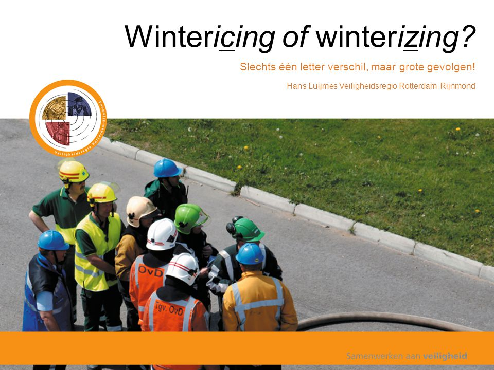 Wintericing of winterizing