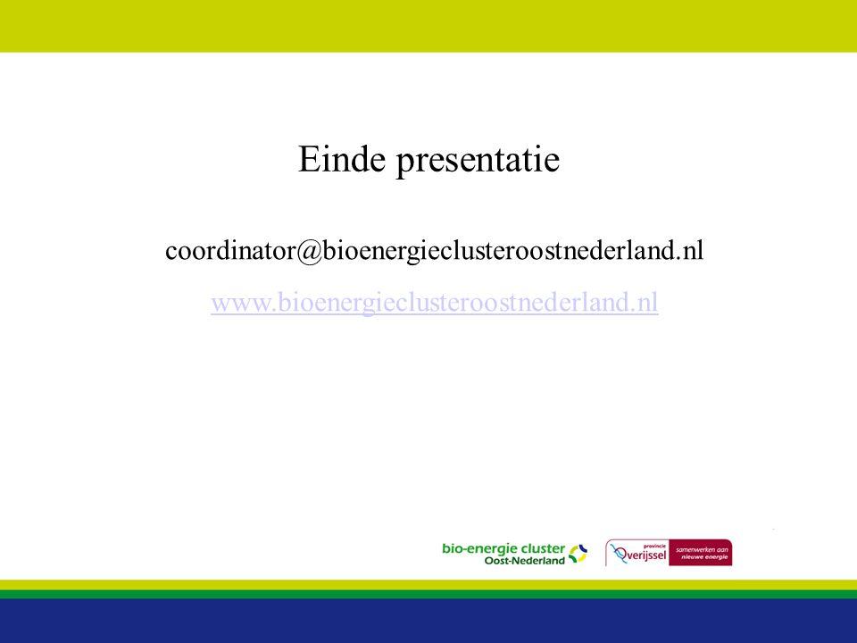 Einde presentatie coordinator@bioenergieclusteroostnederland.nl