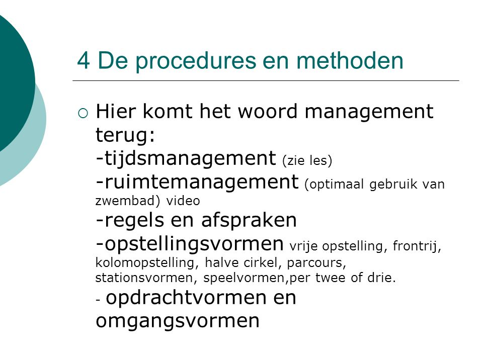 4 De procedures en methoden
