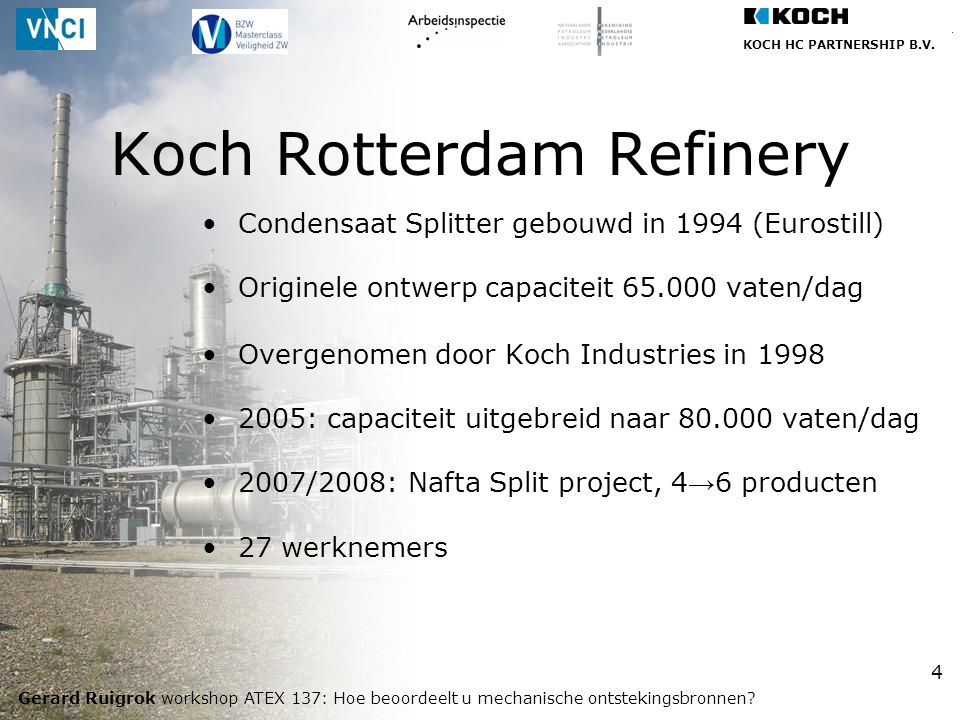 Koch Rotterdam Refinery