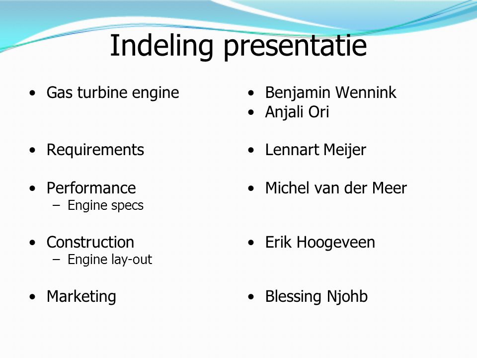 Indeling presentatie Gas turbine engine Requirements Performance