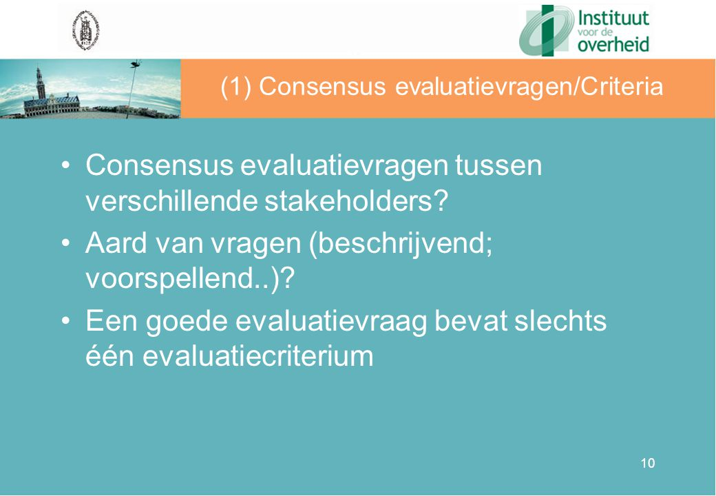 (1) Consensus evaluatievragen/Criteria