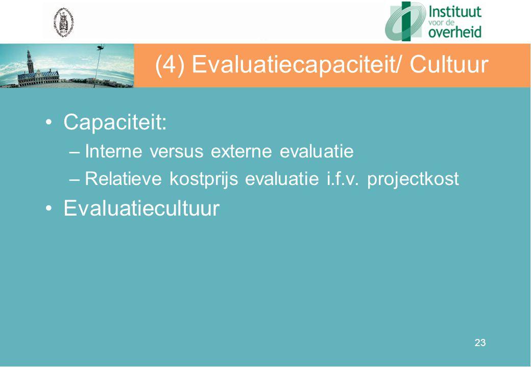 (4) Evaluatiecapaciteit/ Cultuur