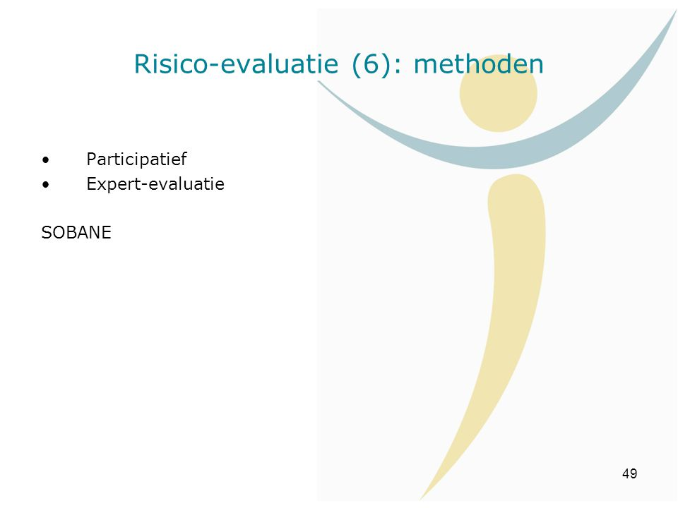 Risico-evaluatie (6): methoden