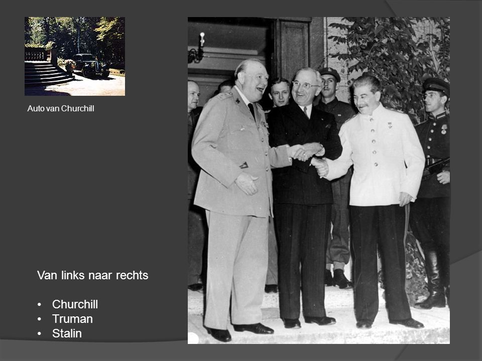 Auto van Churchill Van links naar rechts Churchill Truman Stalin