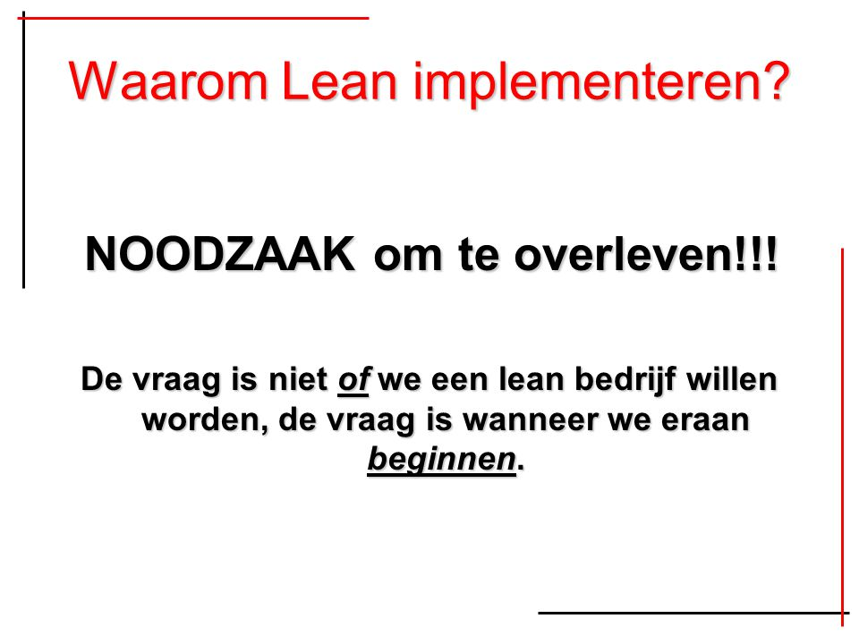 Waarom Lean implementeren