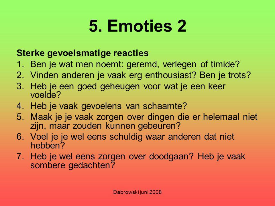 5. Emoties 2 Sterke gevoelsmatige reacties