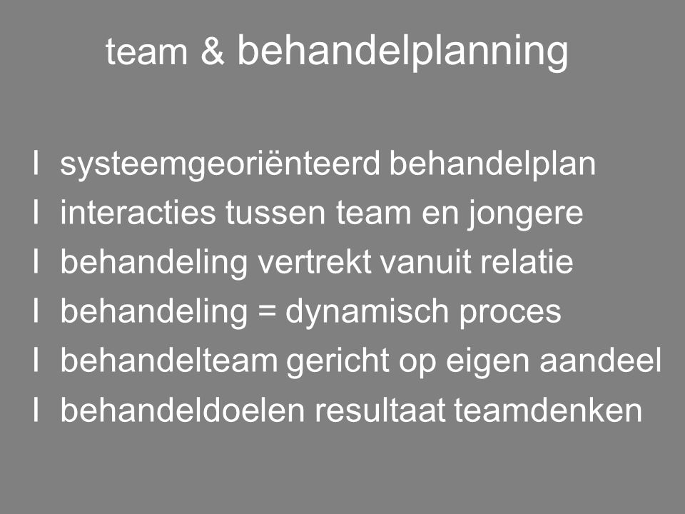 team & behandelplanning