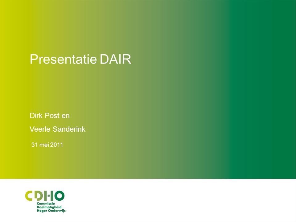 Presentatie DAIR Dirk Post en Veerle Sanderink 31 mei 2011