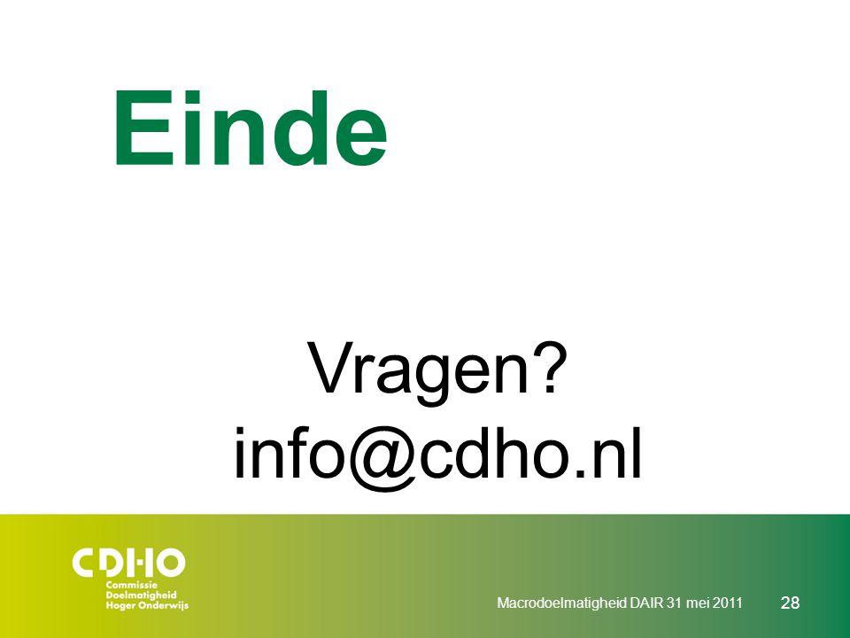Einde Vragen info@cdho.nl Macrodoelmatigheid DAIR 31 mei 2011