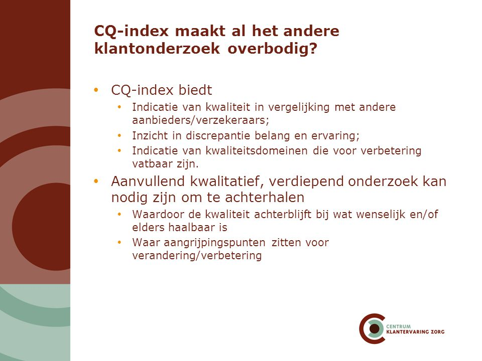 CQ-index maakt al het andere klantonderzoek overbodig