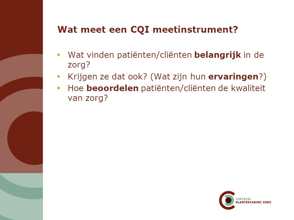 Wat meet een CQI meetinstrument