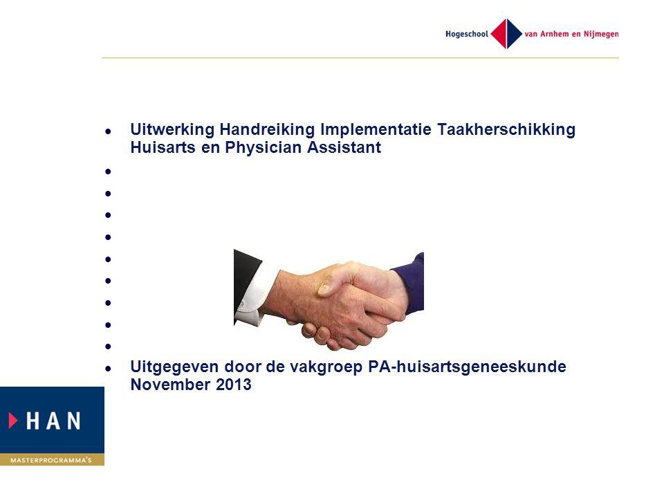 Uitwerking Handreiking Implementatie Taakherschikking Huisarts en Physician Assistant