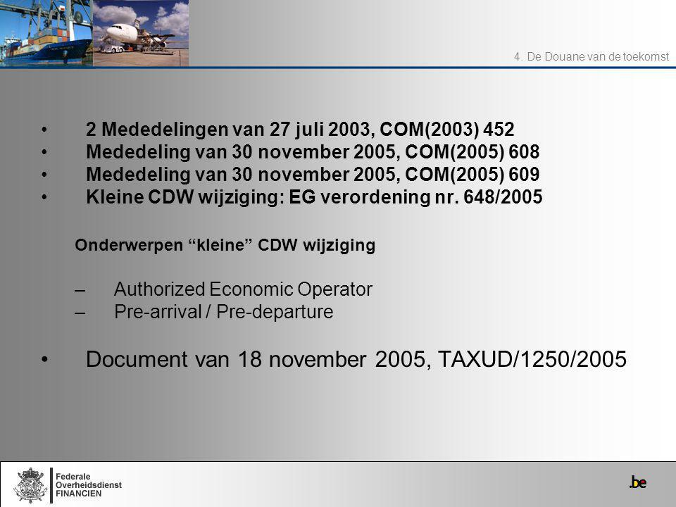 Document van 18 november 2005, TAXUD/1250/2005