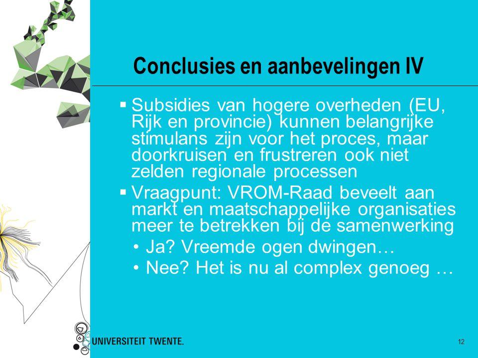 Conclusies en aanbevelingen IV