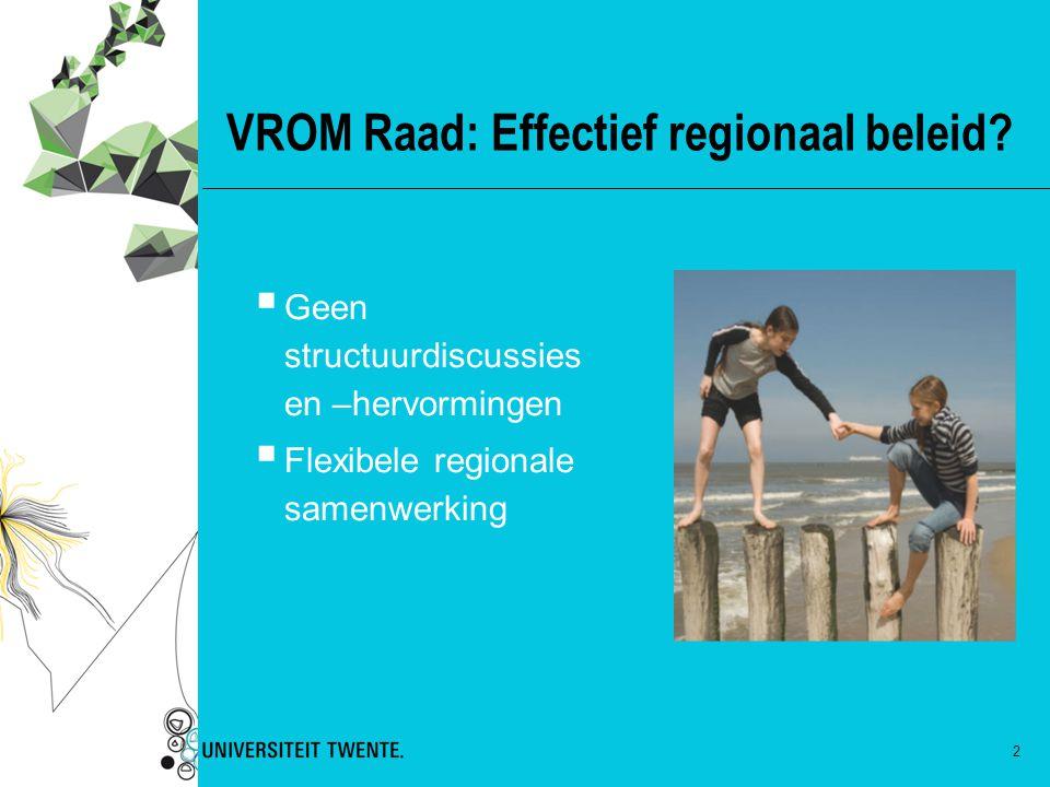 VROM Raad: Effectief regionaal beleid