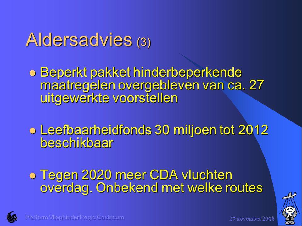 Aldersadvies (3) Beperkt pakket hinderbeperkende maatregelen overgebleven van ca. 27 uitgewerkte voorstellen.