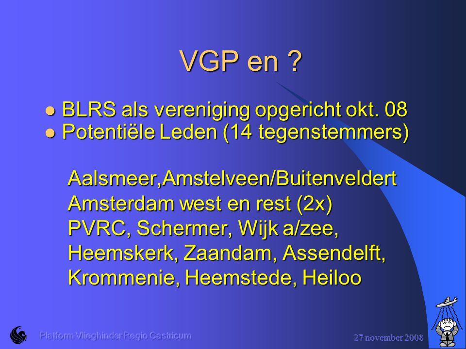 VGP en BLRS als vereniging opgericht okt. 08