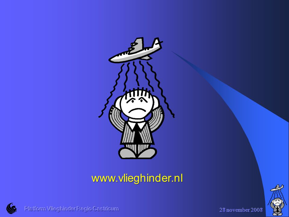 www.vlieghinder.nl Platform Vlieghinder Regio Castricum