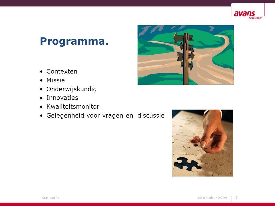 Programma. Contexten Missie Onderwijskundig Innovaties