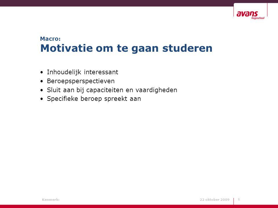 Macro: Motivatie om te gaan studeren