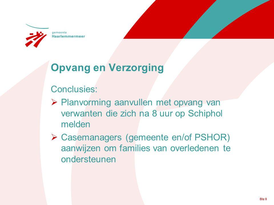 Opvang en Verzorging Conclusies: