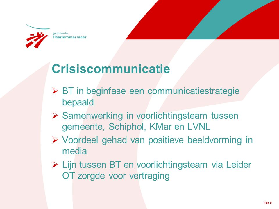 Crisiscommunicatie BT in beginfase een communicatiestrategie bepaald