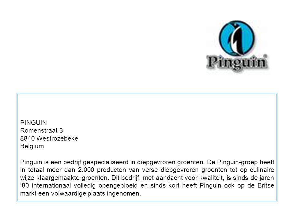 PINGUIN Romenstraat 3 8840 Westrozebeke Belgium