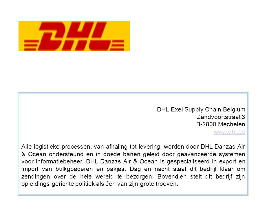 DHL Exel Supply Chain Belgium Zandvoortstraat 3 B-2800 Mechelen www